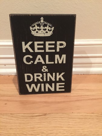 Keep Calm & Drink Wine Sign