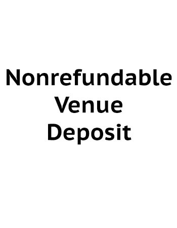 Nonrefundable venue deposit