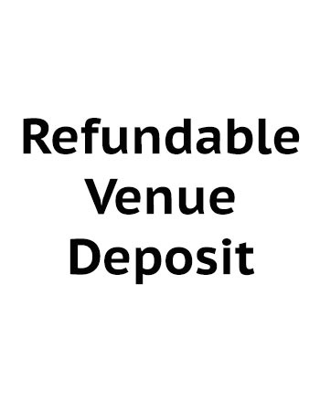 Refundable venue deposit