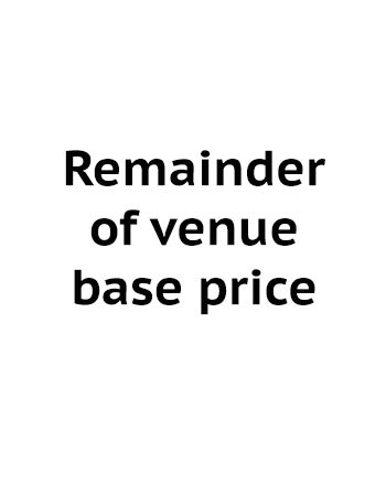 Remainder of venue base price